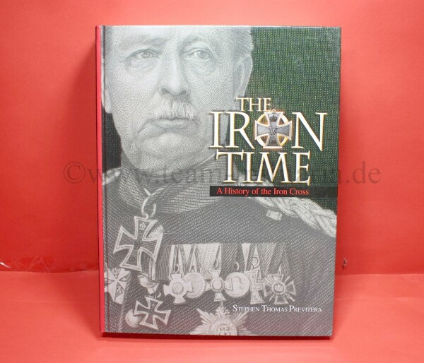 Eisernes Kreuz - The Iron Time - A History of the Iron Cross